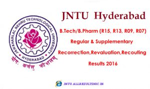JNTUH 1st Year Revaluation/Recorrection Results 2016 (R15, R13, R09, R07) Regular/Supply