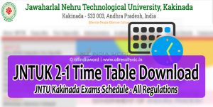 JNTUK 2-1 Time Table 2017 Download (Regular & Supply) - JNTU Kakinada