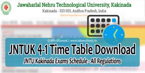 JNTUK 4-1 Exams Time Table 2017 - JNTU Kakinada 4th Year 1st Sem