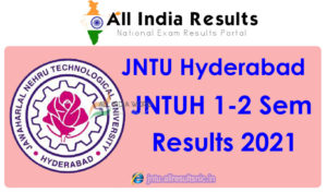 JNTUH 1-2 (R18) Regular Exam Results 2021 - JNTU Hyderabad